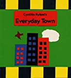 Everyday Town, Cynthia Rylant, 0027780260