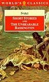 Short Stories and the Unbearable Bassington, Saki, 0192831690
