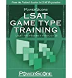 [(PowerScore LSAT Game Type Training: LSAT PrepTests 1 Through 20 )] [Author: David M Killoran] [May-2010]