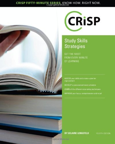 Study Skills Strategies: Get the Most From Every Minute of Learning (Crisp Fifty Minute Series)