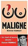 vignette de 'Maligne (écrit par Noémie Caillaut, Morgan Perez, Gabor Rassov... [et al.])'