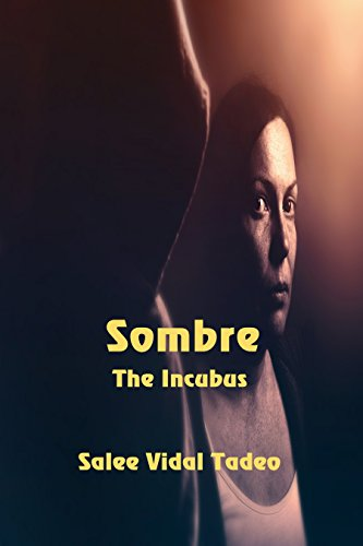 Sombre the Incubus by [Tadeo, Salee Vidal]