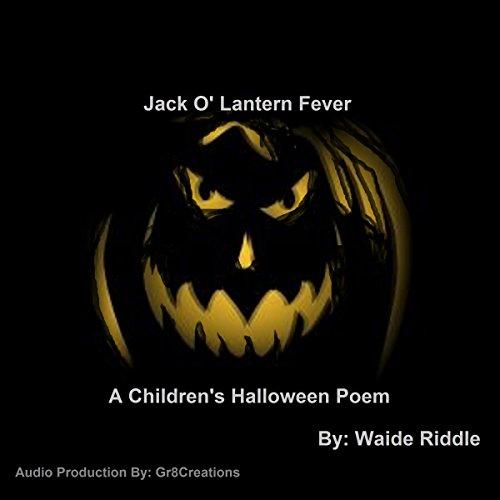 (Jack o' Lantern Fever: A Children's Halloween)