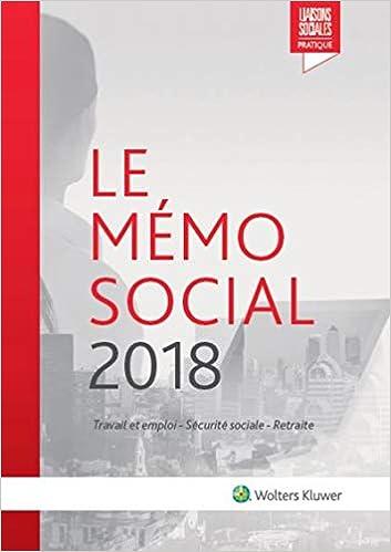 chaussures de sport be770 ae814 Le Mémo Social 2018: Travail et emploi - Sécurité ... - Amazon.fr
