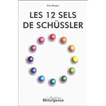Les 12 sels de Schüssler -- L'analyse des signes du visage pour caractériser la carence individuelle en sels minéraux et la thérapie appropriée pour les rééquilibrer