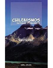 Chilenismos-English/English-Chilenismos Dictionary & Phrasebook