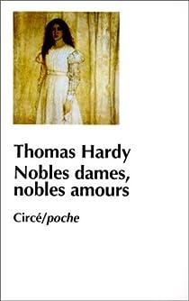 Nobles dames, nobles amours par Hardy
