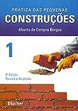 capa de Prática das Pequenas Construções (Volume 1)