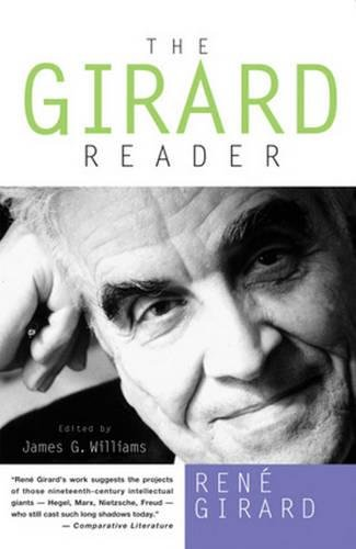 The Girard Reader (Crossroad Herder Book) (The Myth Of Religious Violence)