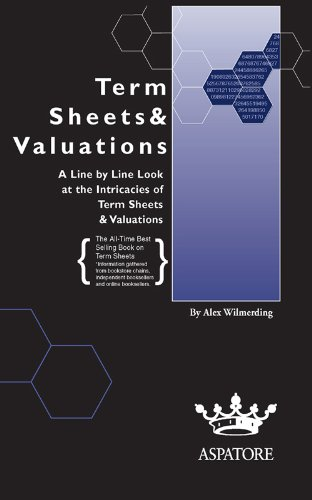 Download Term Sheets & Valuations: A Line by Line Look at the Intricacies of Term Sheets & Valutions (Bigwig Briefs) Pdf