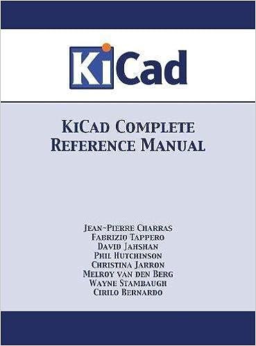 Kicad Complete Reference Manual: Full Color Version por Jean-pierre Charras epub