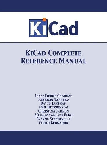 Book KiCad Complete Reference Manual: Full Color Version RAR