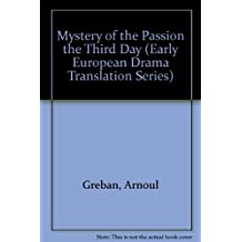Mystery of the Passion the Third Day