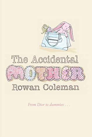 book cover of The Accidental Mother