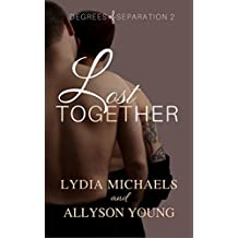 Lost Together (Degrees of Separation Book 2)