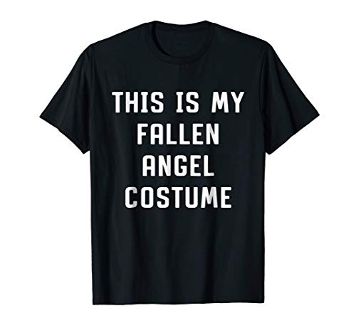 This Is My Fallen Angel Costume Halloween Funny T-shirt -
