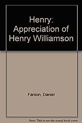 Henry: Appreciation of Henry Williamson