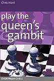 Play The Queen's Gambit-Chris Ward
