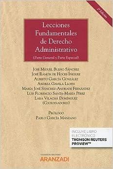 Lecciones Fundamentales De Derecho Administrativo (papel + E-book): (parte General Y Parte Especial) por José Miguel Bueno Sánchez epub