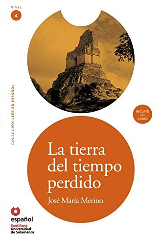 Read Online La tierra del tiempo perdido (ED10 +CD) [Land of Lost Time (ED10 +CD)] (Leer En Espanol / Read in Spanish) (Spanish Edition) pdf