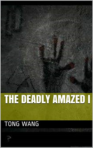 The Deadly Amazed I