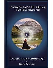 Mountain Dharma: Alchemy of Realization: Dudjom Rinpoche's Ritro