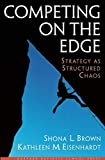 img - for Competing on the Edge : Strategy as Structured Chaos book / textbook / text book
