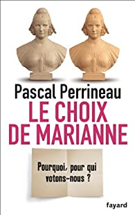 Le choix de Marianne par Pascal Perrineau
