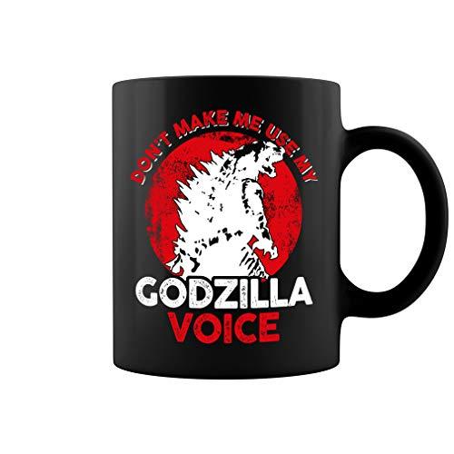Don't Make Me Use My Godzilla Voice Ceramic Coffee Mug Tea Cup (11oz, Black)]()