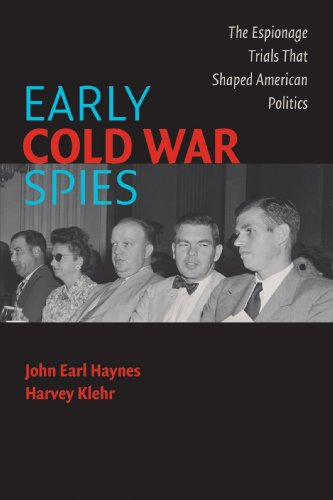 Early Cold War Spies: The Espionage Trials that Shaped American Politics (Cambridge Essential Histories) ()