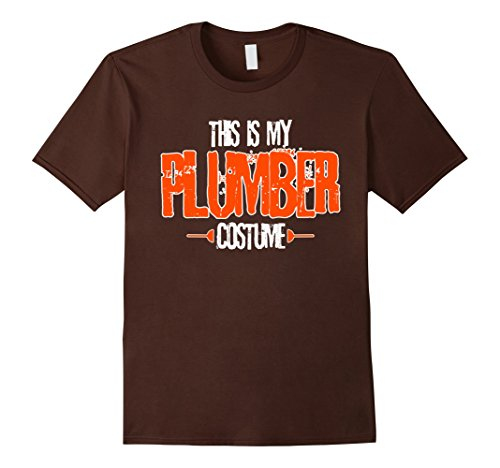 Plumber Costume Ideas - Mens This Is My Plumber Costume Halloween Costume T-Shirt XL Brown