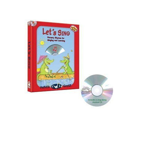 Let's Sing: Nursery Rhymes for Singing and Learning [With CD] (Read-Aloud Book)