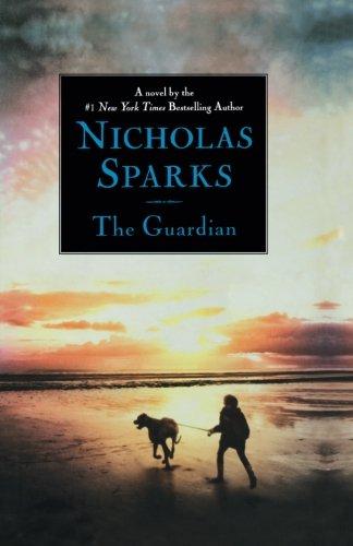 The Guardian (Sparks, Nicholas  (Large Print))