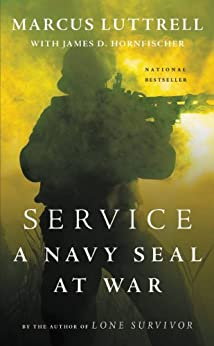 Service: A Navy SEAL at War by [Luttrell, Marcus]