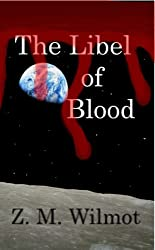 The Libel of Blood (The Jakken Trilogy Book 3)