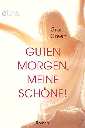 Guten Morgen Meine Schöne Digital Edition German