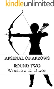 Arsenal of Arrows Round Two