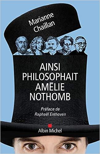 Ainsi philosophait Amélie Nothomb