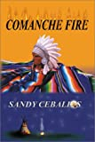 img - for Comanche Fire book / textbook / text book