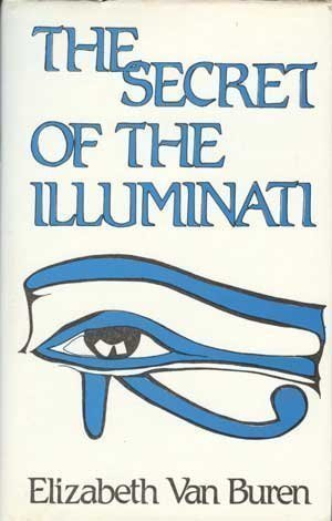 Secret of the Illuminati, Van Buren, E.