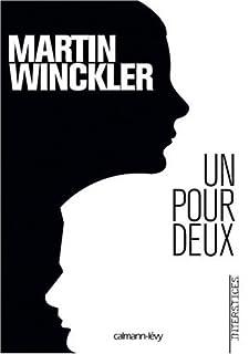 Trilogie Twain : [1] : Un pour deux, Winckler, Martin