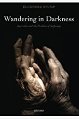 Wandering in Darkness: Narrative and the Problem of Suffering Paperback