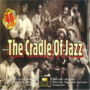 The Cradle of Jazz by History