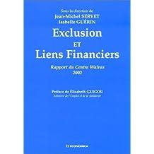 Exclusion et Liens Financiers: Rapport Centre Walras 2002