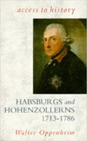 Access To History: Habsburgs & Hohenzollerns, 1713-86