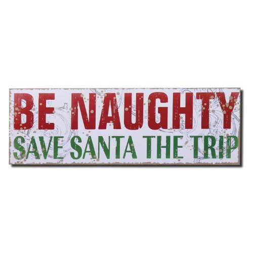Adeco Decorative Wood Wall Hanging Sign Plaque, Christmas Be Naughty, Save Santa The Trip Red Green White Home -