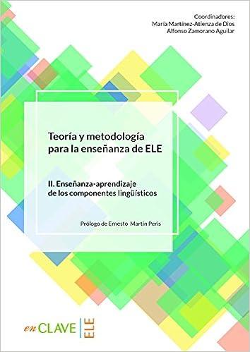 Teoría y metodología para la enseñanza de ELE - vol. 2 Didáctica: Amazon.es: Varios: Libros