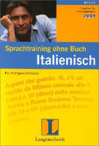 sprachtraining-ohne-buch-italienisch-fr-fortgeschrittene-3-audio-cds