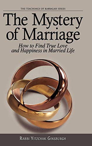 The Mystery of Marriage (The Teachings in Kabbalah Series)