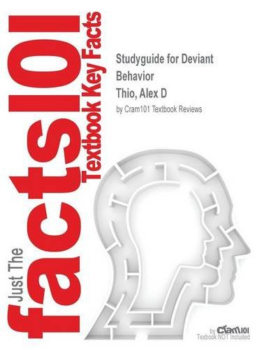 Studyguide for Deviant Behavior by Thio, Alex D, ISBN 9780205924523